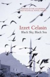Black Sky, Black Sea - Izzet Celasin