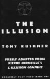 The Illusion - Tony Kushner;Pierre Corneille
