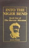 Into the Niger Bend: Barsac Mission, Part 1 - Jules Verne