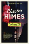 The Crazy Kill - Chester Himes
