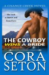 The Cowboy Wins a Bride  - Cora Seton