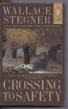 Crossing to Safety - Wallace Stegner