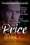 The Price of Fear: The Film Career of Vincent Price, In His Own Words - Joel Eisner