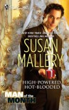 High-Powered, Hot-Blooded ( Man of The Month Series) - Susan Mallery