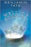 Well of Sorrows - Benjamin Tate