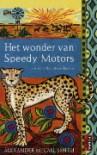 Het wonder van Speedy Motors - Alexander McCall Smith, Ineke van Bronswijk
