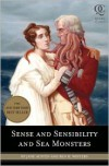 Sense and Sensibility and Sea Monsters - Ben H. Winters,  Jane Austen,  Eugene Smith (Illustrator)