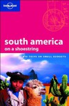 South America on a Shoestring - Danny Palmerlee, J.M. Porup, Lonely Planet