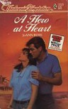 A Hero At Heart (Harlequin Temptation, No. 115) - JoAnn Ross