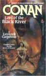 Conan Lord of the Black River - Leonard P. Carpenter
