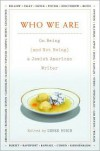 Who We Are: On Being (and Not Being) a Jewish American Writer - Derek Rubin
