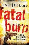 Fatal Burn - Lisa Jackson