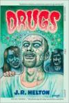 Drugs: A Novel - John Helton