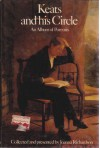 Keats And His Circle: An Album Of Portraits Collected And Presented - Joanna Richardson