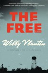 The Free: A Novel (P.S.) - Willy Vlautin