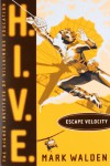Escape Velocity (H.I.V.E.) - Mark Walden