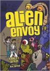 Alien Envoy - Pamela F. Service,  Mike Gorman (Illustrator)