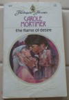 The Flame of Desire - Carole Mortimer