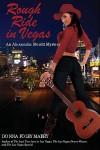 Rough Ride in Vegas: An Alexandra Merritt Mystery - Donna Foley Mabry
