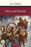 Herr und Knecht - Leo Tolstoy