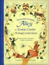 Ilustrowane przygody Alicji w Krainie Czarów i Po drugiej stronie lustra - Lesley Sims