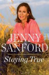 Staying True - Jenny Sanford