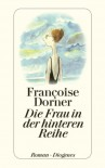Die Frau In Der Hinteren Reihe Roman - Françoise Dorner