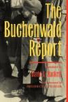 The Buchenwald Report - David A. Hackett