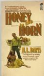 Honey in the Horn (R) - Davis H. L.