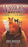 Warriors: Code of the Clans - Erin Hunter