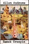 Zamek Crespin - Irena Doleżal-Nowicka, Allen Andrews