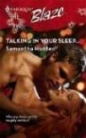 Talking In Your Sleep... (Harlequin Blaze #365) - Samantha Hunter