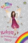 Robyn the Christmas Party Fairy - Daisy Meadows