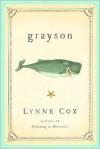 Grayson - Lynne Cox