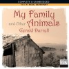 My Family and Other Animals (Corfu Trilogy, #1) - Gerald Durrell, Nigel Davenport