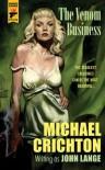 The Venom Business - John Lange, Michael Crichton