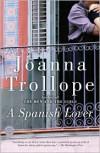 A Spanish Lover - Joanna Trollope