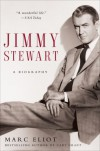 Jimmy Stewart: A Biography - Marc Eliot