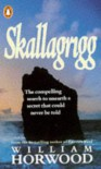 Skallagrigg - William Horwood