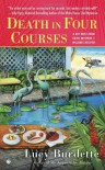 Death in Four Courses - Lucy Burdette