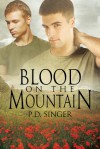 Blood on the Mountain - P.D. Singer