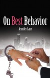 On Best Behavior - Jennifer Lane