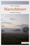 Marschfeuer - Heike Denzau