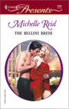 Bellini Bride (A Mediterranean Marriage) (Harlequin Presents) - Michelle Reid
