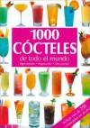 1000 Cocteles de Todo El Mundo - Antje Breuer