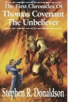 The First Chronicles of Thomas Covenant the Unbeliever 1-3 - Stephen R. Donaldson