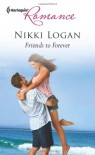 Friends to Forever - Nikki Logan