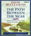 The Path Between the Seas - David McCullough, Edward Herrmann