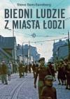 Biedni ludzie z miasta Łodzi - Steve Sem-Sandberg