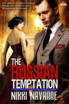 The Russian Temptation (Book Two) (Foreign Affairs) - Nikki Navarre